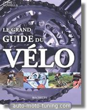 Le grand guide du vélo