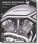 Harley-Davidson : Les modèles de légende