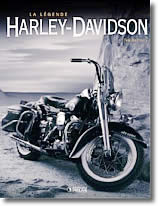La légende Harley-Davidson