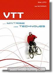 VTT, la maîtrise des techniques