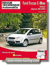 Revue technique Ford Focus C-Max diesel (depuis 2003)