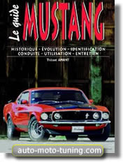 Ford Mustang - Le guide