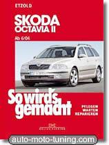Revue technique Skoda Octavia II (depuis 6/2004)