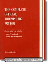 Revue technique Triumph TR7 - L'intégrale officiel