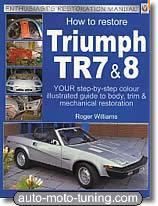 Restauration Triumph TR7 - TR8