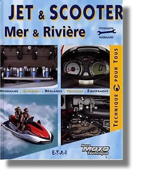 Le jet ski et scooter des mers et rivière