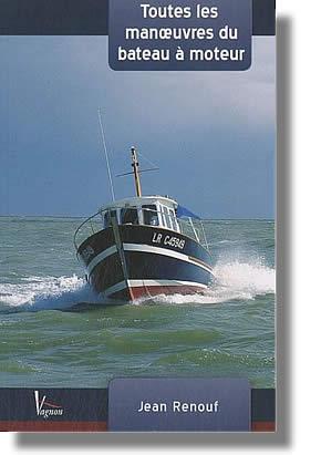 Les manœuvres du bateau à moteur