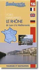 Voies navigables Le Rhône : De Lyon à la Méditerranée